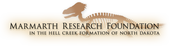 Marmarth Research Foundation: In the Hell Creek Formation of North Dakota